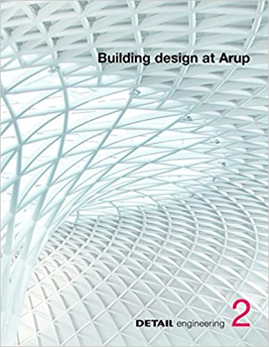2 building design at arup detail engineering christian 2 building design at arup detail engineering 1st edition fandeluxe Choice Image