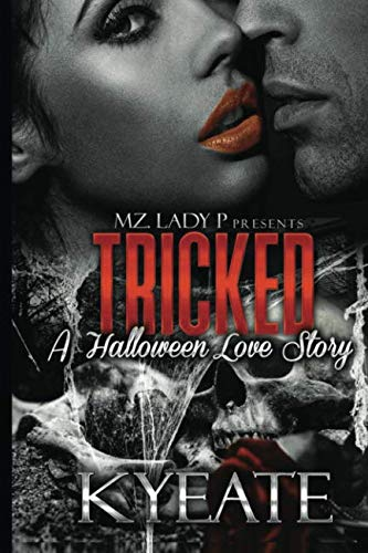 Tricked: A Halloween Love Story -
