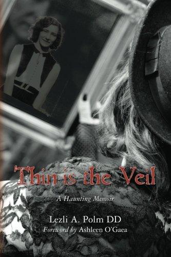Thin is the Veil: A Haunting Memoir pdf epub