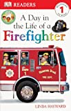 Day in the Life of a Firefighter, Linda Hayward, 0613350987