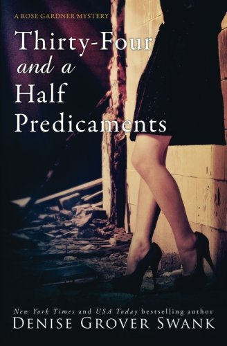 Download Thirty-Four and a Half Predicaments: Rose Gardner Mystery #7 (Volume 7) ebook