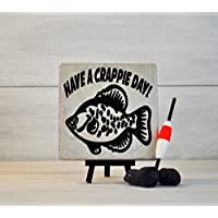 Gift For The Fisherman, Have A Crappie Day, Fishing Gift, Fishing Sign, Camping Decor, Decorative Tile, Fishing,Gift For Dad, Gifts Under 20