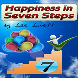 Happiness In Seven Steps Audiobook