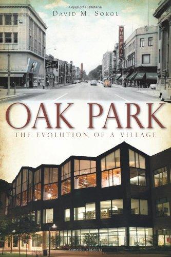 Oak Park:: The Evolution of a Village (Brief - Ks Oak Park