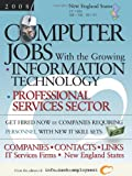 Computer Jobs with the Growing Information Technology Professional Services Sector: New England States, , 1933639288