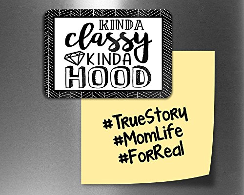 Kinda Classy Kinda Hood Funny Fridge Magnets, Refrigerator Magnets with Quotes, Funny Kitchen Decor Noticeboard Office Supplies, Best Housewarming Home Decorations (Funny Refrigerator)