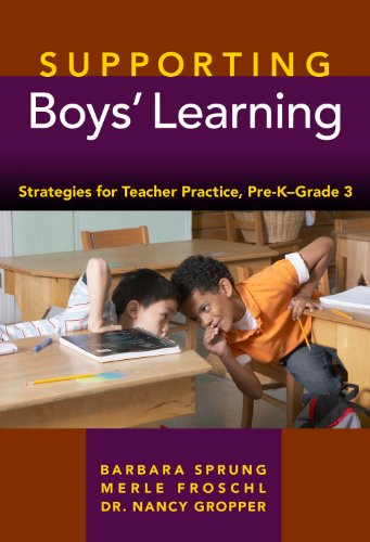 Supporting Boys' Learning: Strategies for Teacher Practice Pre K - Grade 3 (Early Childhood Education Series)