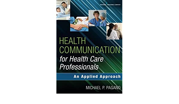 Health Communication for Health Care Professionals: An