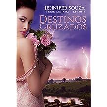 Destinos Cruzados (Série Lennox Livro 4)