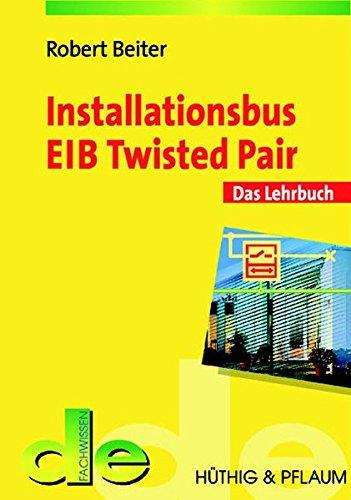 Installationsbus EIB Twisted Pair (de-Fachwissen)