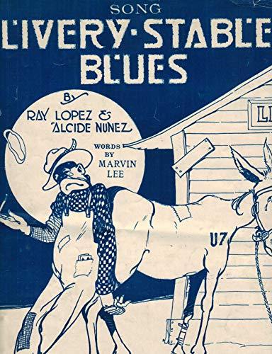 Livery Stable Blues (Original Dixieland Jazz Band) - Piano/Vocal Sheet Music (Dixieland Sheet Music)