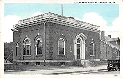 Carrollton Kentucky Government Building Antique Postcard J36434
