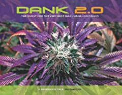 """DANK is simply the very best marijuana, grown to perfection. DANK the book is a visual story of marijuana buds at their ripest, stickiest best. Ed Rosenthal refers to Subcools photographs as """"Pot Porn.""""Author and photographer Subcool breeds f..."""