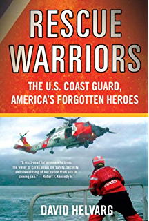 Amazon joining the united states coast guard a handbook rescue warriors the us coast guard americas forgotten heroes fandeluxe Gallery