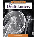 The Draft Lottery (We the People: Modern America)