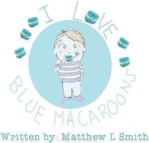 I Love Blue Macaroons