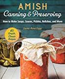 Best Canning Books - Amish Canning & Preserving: How to Make Soups Review