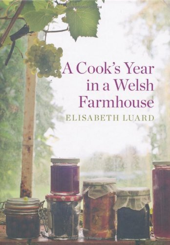 - A Cook's Year in a Welsh Farmhouse by Elisabeth Luard (3-May-2011) Hardcover