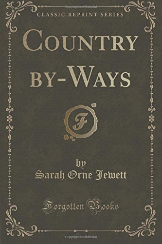 Read Online Country by-Ways (Classic Reprint) pdf