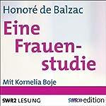 Eine Frauenstudie | Honoré de Balzac