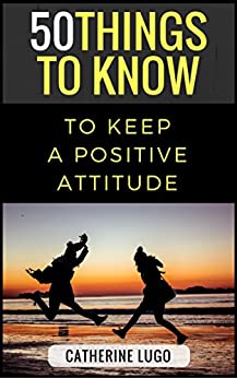 how to keep a positive attitude