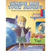 Where Are Your Shoes?