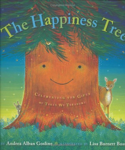 Download The Happiness Tree: Celebrating the Gifts of Trees We Treasure PDF