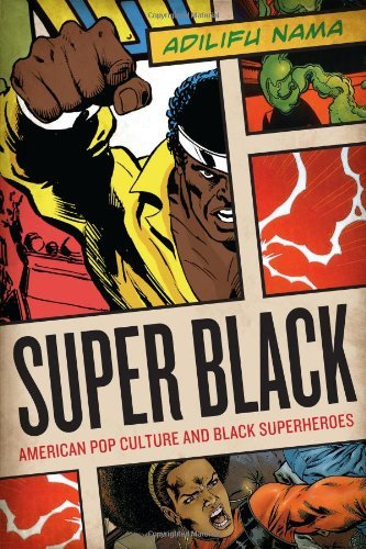 n Pop Culture and Black Superheroes ()