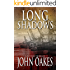 Long Shadows: A Mystery Thriller (Winton Chevalier Book 1)