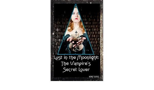 Lust in the Moonlight: The Vampires Secret Lover