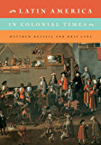 Latin America in Colonial Times