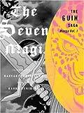 The Guin Saga Manga: The Seven Magi, Volume 1 (Guin Saga (Paperback)) (v. 1)