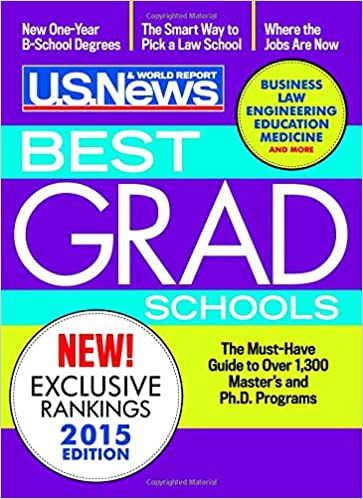 Best Graduate Schools 2015 (2016 Edition is Now Available!): U.S. ...