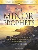 The Minor Prophets: Bible Study Guides and Copywork Book  - (Hosea, Joel, Amos, Obadiah, Jonah, Micah, Nahum, Habakkuk, Zephaniah, Haggai, Zechariah and Malachi) - Memorize the Bible