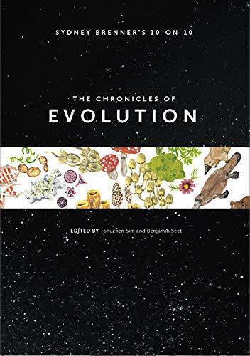 Sydney Brenner's 10-on-10: The Chronicles of Evolution