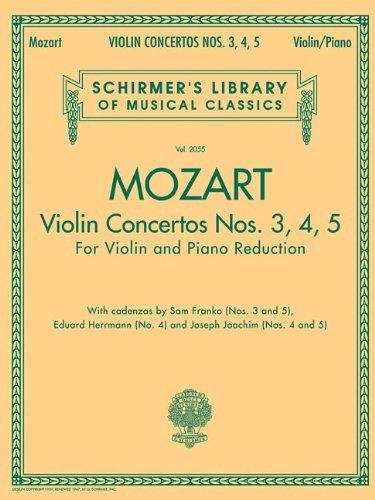 VIOLIN CONCERTOS NOS. 3 4 5 FOR VIOLIN AND PIANO REDUCTION [Paperback] [2007] (Author) Wolfgang Amadeus Mozart pdf