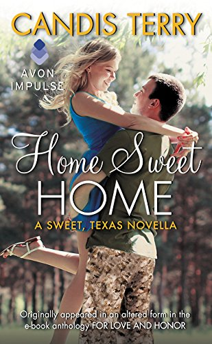 Home Sweet Home: A Sweet, Texas (2001 Sweet)