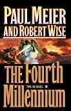 The Fourth Millennium, Paul Meier and Robert L. Wise, 0785281495
