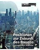 img - for Positionen zur Zukunft des Bauens (Detail Spezial) (German Edition) by Petra von Both (2011-12-16) book / textbook / text book