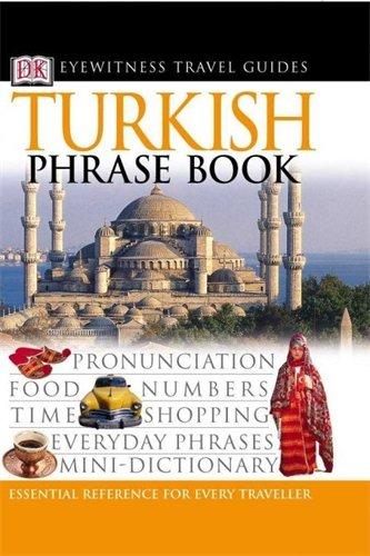 Turkish Phrase Book (Eyewitness Travel Guides Phrase Books)