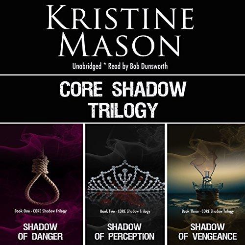 C.O.R.E. Shadow Trilogy: C.O.R.E. Series