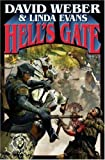 Hell's Gate, Linda Evans and David Weber, 1416555412