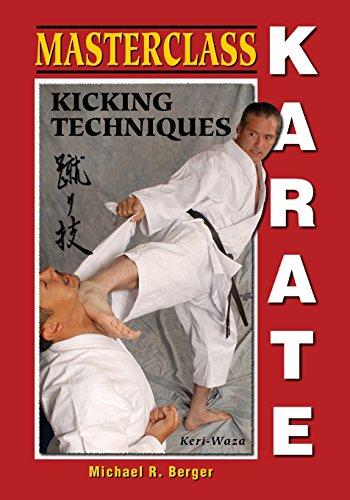 Masterclass Karate Kicking Techniques [Berger, Michael R.] (Tapa Blanda)