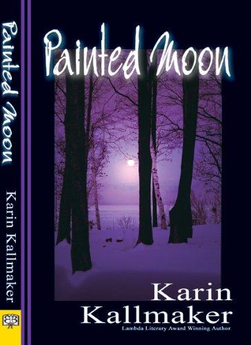 Painted Moon by [Kallmaker, Karin]