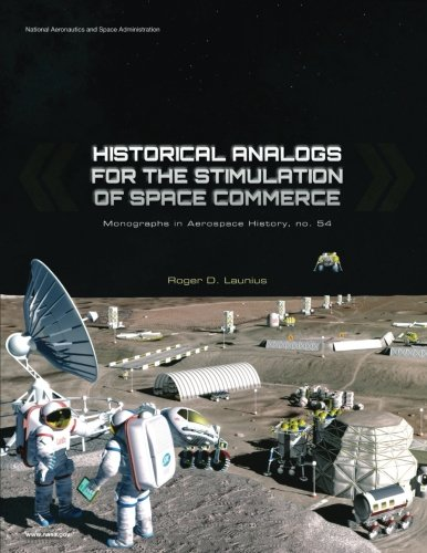 Historical Analogs for the Stimulation of Space Commerce