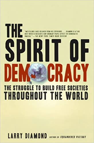 Amazon the spirit of democracy the struggle to build free the spirit of democracy the struggle to build free societies throughout the world reprint edition fandeluxe Choice Image