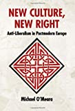 New Culture, New Right, Michael O'Meara, 1907166971