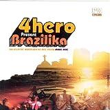 Present Brazilika by 4hero (2006-08-15)
