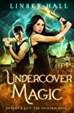 Undercover Magic (Dragon's Gift: The Valkyrie) (Volume 1)