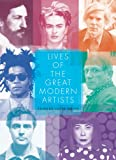 Lives of the Great Modern Artists, Edward Lucie-Smith, 0500281912